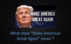"""Read 12.16:  Final Draft—-When Donald Trump says """"Make America Great Again"""" what does he mean"""