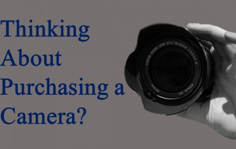 Thinking about purchasing a camera?