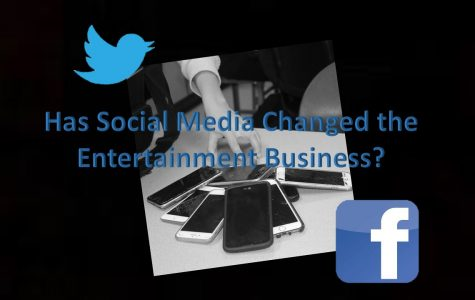 How has social media changed the entertainment experience/bussiness?
