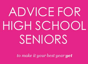 Advice For Upcoming Seniors